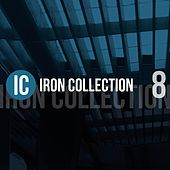 Iron Collection, Vol. 8 di Various Artists