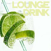 Lounge Drink von Various Artists