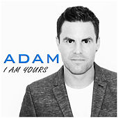 I Am Yours de adam