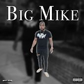 Bossed up the EP by Big Mike
