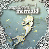 Songs About A Mermaid de Mason