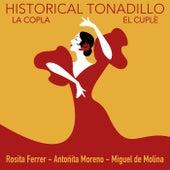Historical Tonadillo, la Copla & el Cuplé de Various Artists