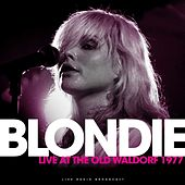 Live At The Old Wardorf 1977 (Live) di Blondie