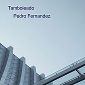 Tamboleado de Pedro Fernandez