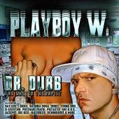 Dr. Dubb by Playboy W