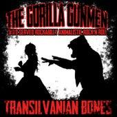 Transilvanian Bones by The Gorilla Gunmen