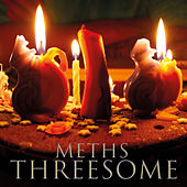 Threesome by Meths