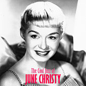 The Cool Jazz of June Christy (Remastered) von June Christy