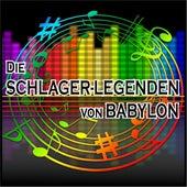 Die Schlager-Legenden von Babylon de Various Artists