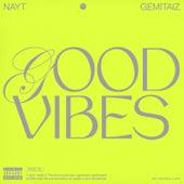 Good Vibes de Nayt
