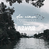 Dia Cinza (Bruno Martini Remix) de Melim