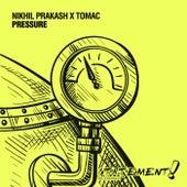 Pressure by Nikhil Prakash
