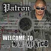 Welcome To New Mexico von Patron