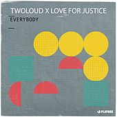 Everybody by Twoloud