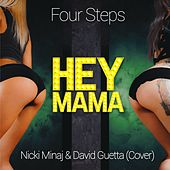 Hey Mama by Four Steps