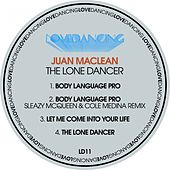 The Lone Dancer von The Juan MacLean