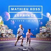 Believe In Love de Mathieu Koss