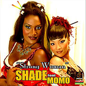 Strong Woman - Single by SHADE