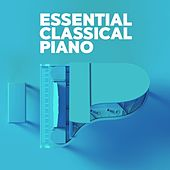 Essential Classical Piano de Various Artists