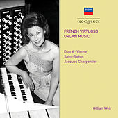 French Virtuoso Organ Music de Gillian Weir
