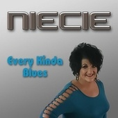 Every Kinda Blues von Niecie