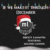 If We Make It Through December (feat. Melonie Cannon) de Mickey Lamantia