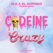 Codeine Crazy (Spanish Remix) de Ele A El Dominio