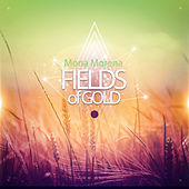 Fields Of Gold by Mona Morena
