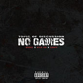 No Games by Ayce Boogz
