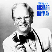 The Legend of Richard Hayman (Remastered) von Richard Hayman