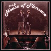 House Of Pleasure de Plan B