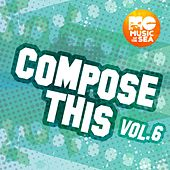 Music of the Sea: Compose This, Vol. 6 de Various Artists
