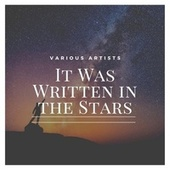 It Was Written in the Stars de Various Artists
