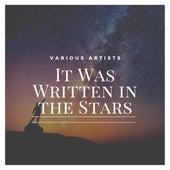 It Was Written in the Stars von Various Artists