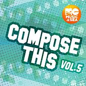 Music of the Sea: Compose This, Vol. 5 de Various Artists