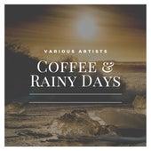 Coffee & Rainy Days von Various Artists