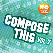Music of the Sea: Compose This, Vol. 7 de Various Artists