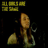 All Girls Are The Same (Acoustic Version) by Tai Bow