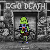 Ego Death (Re-Release) by Elevate