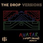 Avatar (Samson Sounds Remix) von The Drop