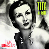 Tita de Buenos Aires (Remastered) by Tita Merello