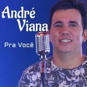 Pra Você de André Viana