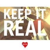 Keep It Real de KYLE