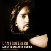 Songs from Santa Monica (with Fool's Gold) de Dan Fogelberg