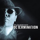 Determination by Southside