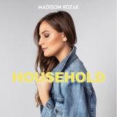 Household by Madison Kozak