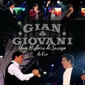 Uma História de Sucesso (ao Vivo) von Gian & Giovani