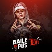 Baile do Pus by Mc Lan