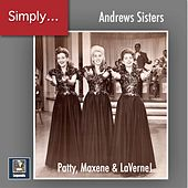 Simply Andrews! - Patty, Maxene & LaVerne (2019 Remaster) fra The Andrews Sisters