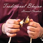 Traditional Bhajans by Hemant Chauhan
